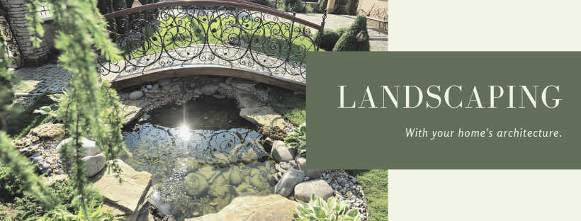 LANDSCAPING with your home's architecture